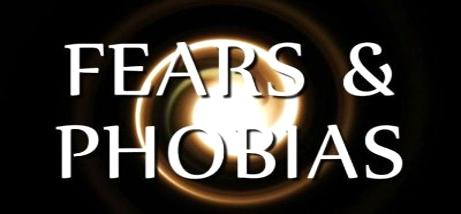 Fears Phobias